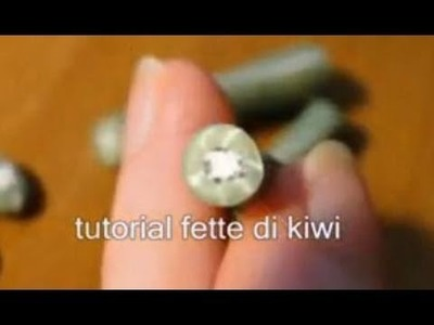 Tutorial 17 • fette di kiwi in fimo e cernit - kiwi Cane polymer clay tranches de kiwi en fimo