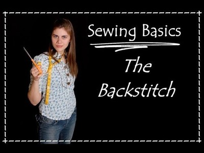 Backstitch-Hand Sewing Basics