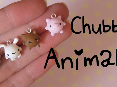 Chubby Animals Tutorial: Kitties, Bunny & Pig! Polymer Clay Charms.