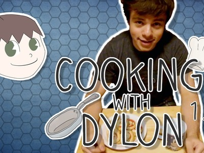 Cooking with Dylon Part 1.5