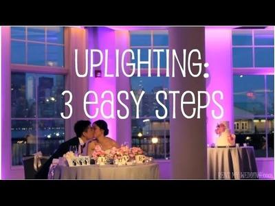 DIY Uplighting in 3 Easy Steps