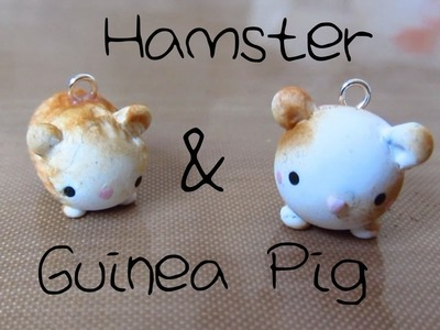 Hamster & Guinea Pig Tutorial: Polymer Clay Charms :)