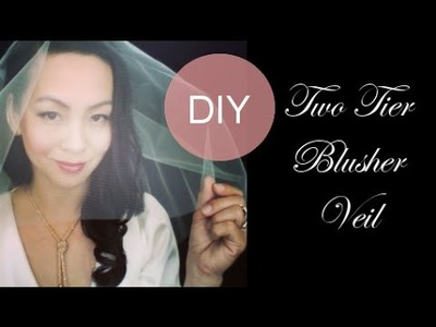 How to make a Wedding Veil with Two Tiers - 3 Styles {Full, Drop, Separate Blusher & Train}