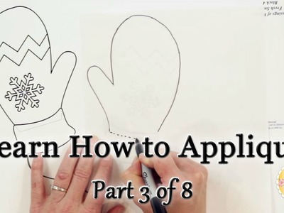 Learn How to Appliqué with Shabby Fabrics - Part 3: How to make Appliqué Templates