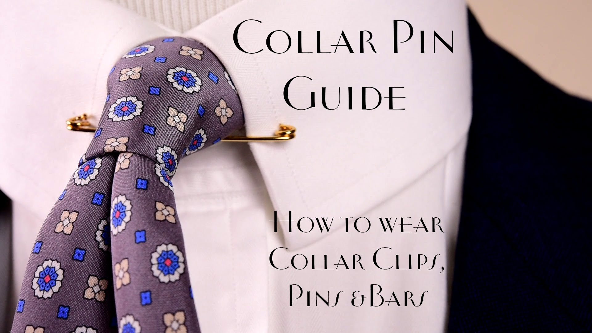 Collar Pin Guide & How to wear Collar Bars and Clips