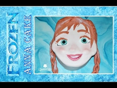 Disney Frozen Fever Cake - Anna (How to make) Oscar Winner 2014!