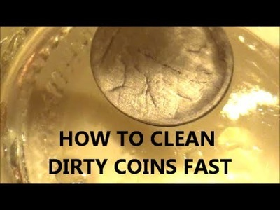 HOW TO CLEAN COINS FAST amd EASY to reveal lost dates