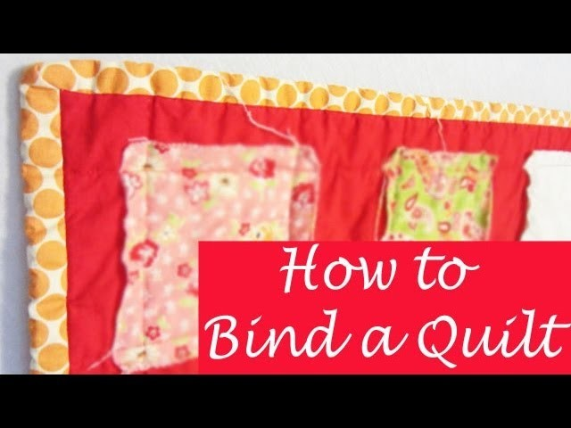 How to EASILY Bind a Quilt