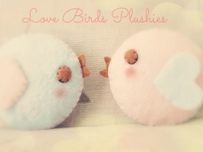 How To Make A Kawaii Love Bird Plushie Tutorial