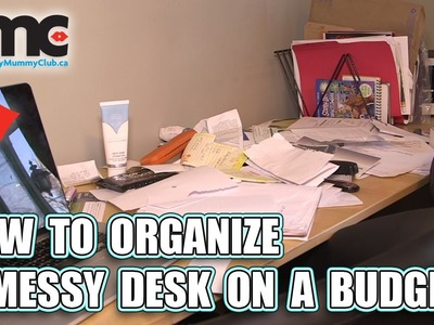 How to Organize a Messy Desk On a Budget
