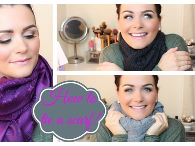 How To Tie Scarves 4 Different Ways!