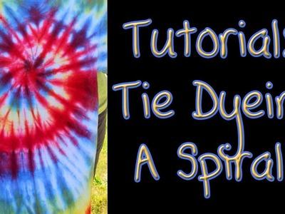 Tutorial: Tie Dyeing A Spiral