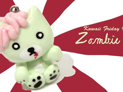 ◕‿◕Zombie Cat! Kawaii Friday 95 - Tutorial in Polymer clay!