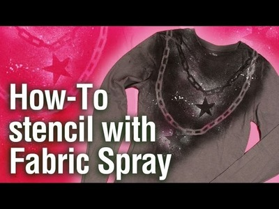 How-To Reverse Stencil with Tulip Fabric Spray Paints