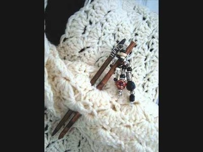 Make a shawl pin or hair stick.