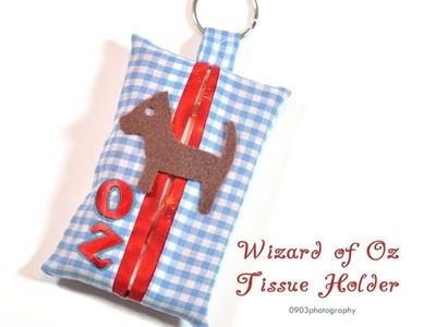 Sew it Sunday: Wizard of Oz Tissue Holder (for Beginners)