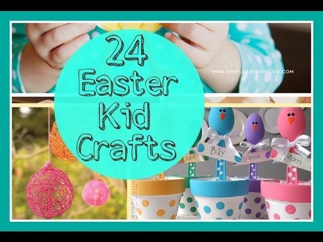 24 Easter Kid Crafts