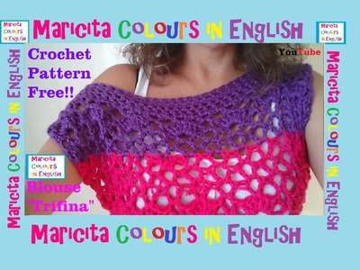 "Crochet Blouse ""Trifina"" Free Pattern (Part 1) by Maricita Colours in English"