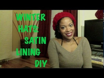 Easy Winter Hat Lining DIY to Prevent Hair Dryness for Naturals