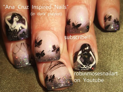 3 Nail Art Tutorials | Gothic Nail Art | Black Butterflies and Beautiful Girls