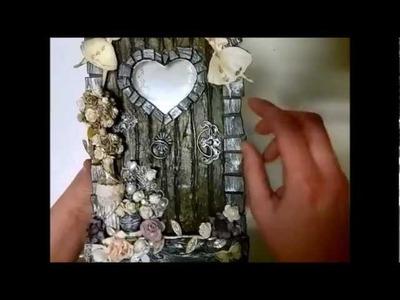 Fairy Belle - Altered Box with Fairy door Mini Album inside.
