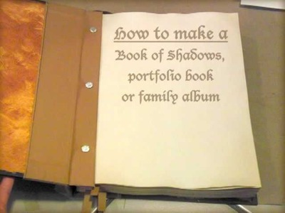 How to make a Book of Shadows, family album or art portfolio book - Lesson 7 (finished)