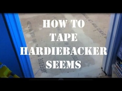 How to Tape Hardibacker Seems