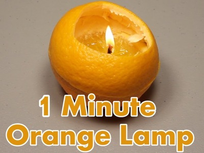 Make a Lamp from an Orange in 1 minute.