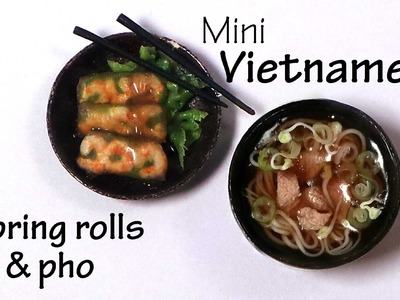Miniature Vietnamese Spring Rolls & Pho - Polymer Clay Tutorial