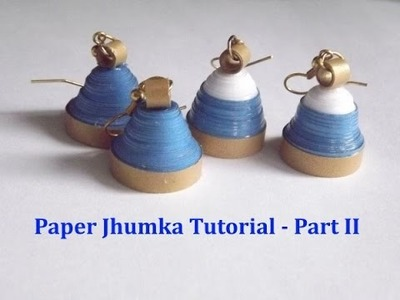 Paper Jhumka Tutorial   part II