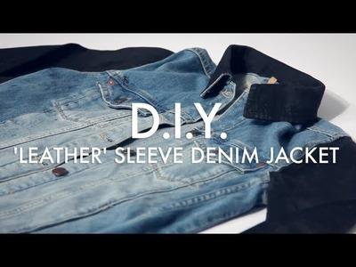 D.I.Y. 'Leather' Sleeve Denim Jacket | MTV FORA