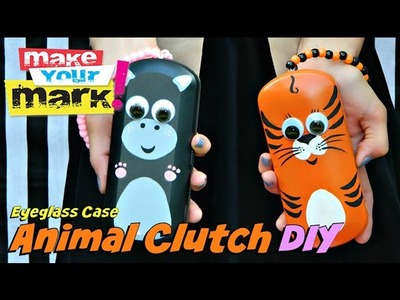How to: Eyeglass Case Animal Clutch