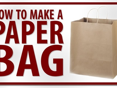 How to Make a Paper Bag - Video by Rohit