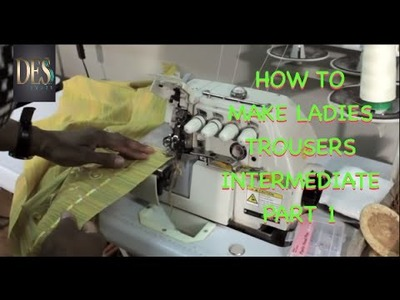 How to make ladies trousers tutorial intermediate part 1