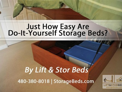 Just How Easy Are Do-It-Yourself Storage Beds From Lift & Stor Beds?