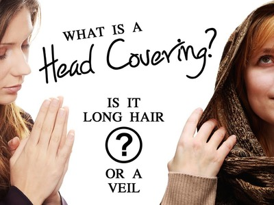 What is a Head Covering? Is it a Woman's Long Hair or a Veil?
