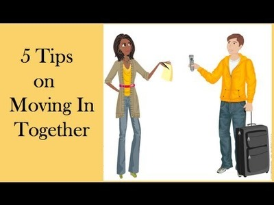 5 Tips On Moving In Together