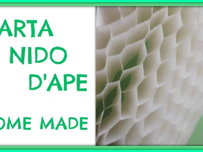 Come fare la Carta Nido. How to make Honeycomb Paper - Arte per Te