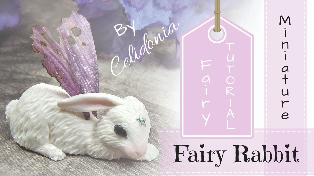 Fairy Rabbit Miniature - Polymer Clay Tutorial