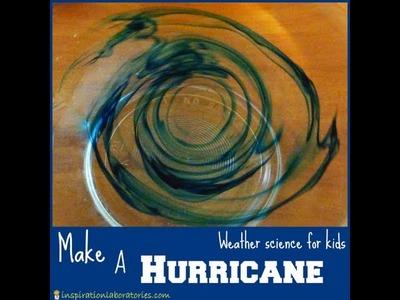 How to Make a Hurricane