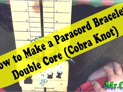 How to Make a Paracord Bracelet Double Core (Cobra Knot)