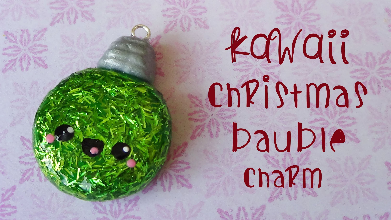 Polymer Clay Christmas Charms.Kawaii Christmas Bauble Charm Polymer Clay Tutorial