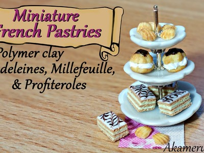 Miniature French Pastries; Madeleines, Millefeuille, & Profiteroles polymer clay tutorial