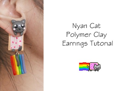 Polymer Clay Earrings Tutorial: Nyan Cat