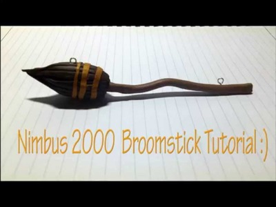 Tutorial : Polymer Clay Nimbus 2000 Broom Stick
