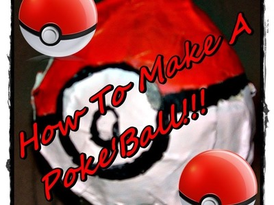 How to make a Pokemon Ball (Pokeball) out of paper-mache