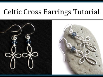 How to Make Celtic Cross Earrings : Easy Wire Wrapped Jewelry Tutorial