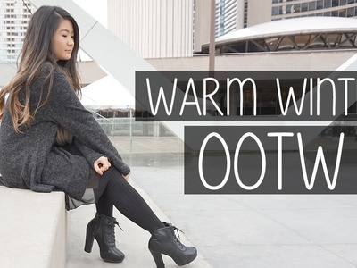 OOTW Lookbook | Styling Warm Winter Outfits - Fashion