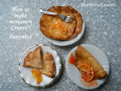 Miniature crepes Tutorial - 1:12 scale polymer clay dollhouse food