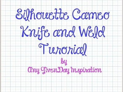 Silhouette Cameo Tutorial | Customizing Shape Using Knife and Weld Tools